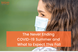 The Never Ending COVID-19 Summer