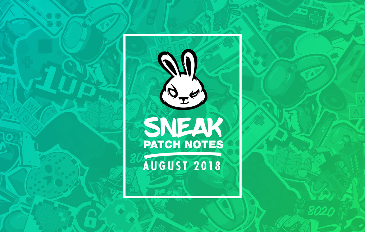 Patch Notes: AUGUST