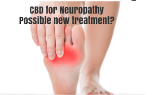 CBD and Neuropathy Magical Pain Relief.