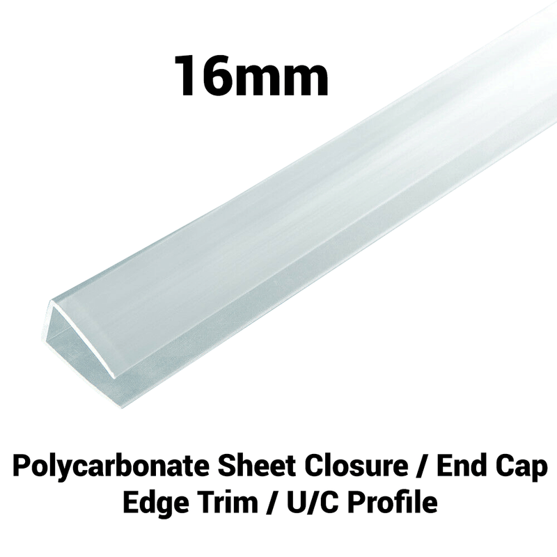 16mm Polycarbonate U Profile Clear Various Size 10 Year Warranty