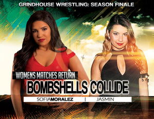 Bombshells Collide: Womens wrestling returns for Season Finale