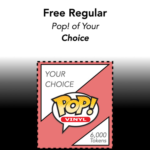 Free Regular Pop! of your CHOICE