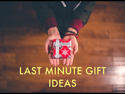 Safe LAST MINUTE Gifts