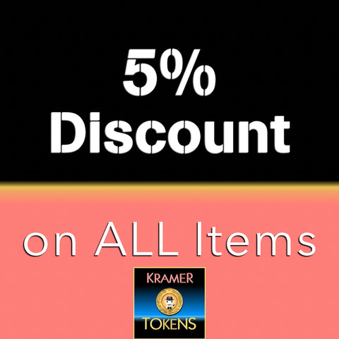 5% Discount on All ITEMS - 3,500 Kramer Tokens