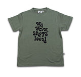 COS I SAID SO my mom shops local ss t-shirt agave green - Pulu