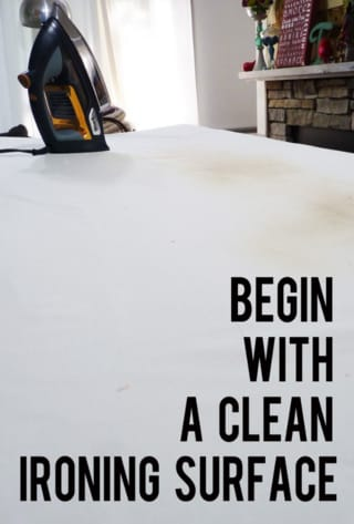 Begin with a clean ironing surface