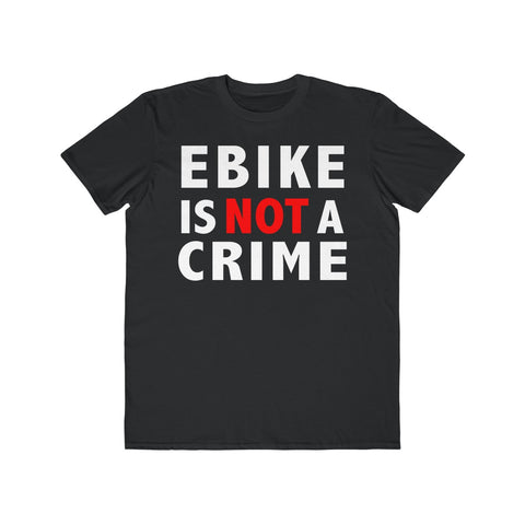 """Ebiking is not a crime T-shirt"""