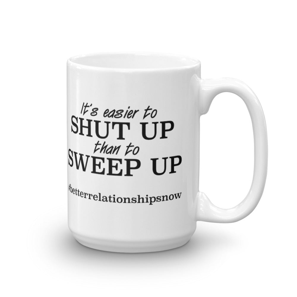 Mug made in the USA -- Easier to Shut Up...