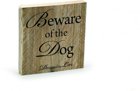 Houten 'Beware of the Dog' bord