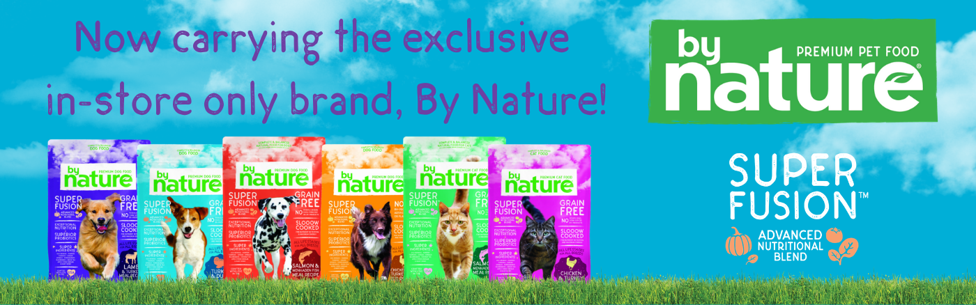Now carrying the exclusive in-store brand, By Nature