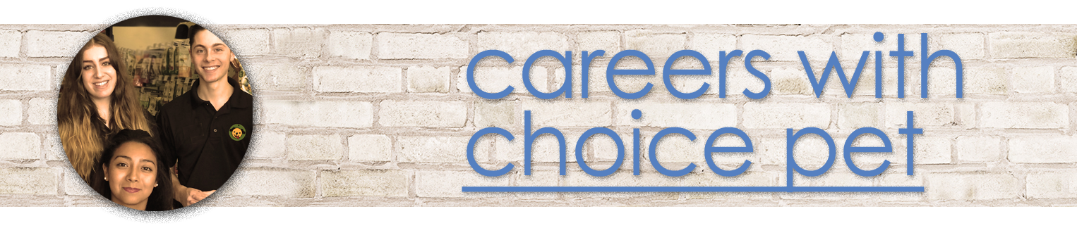 Careers with Choice Pet