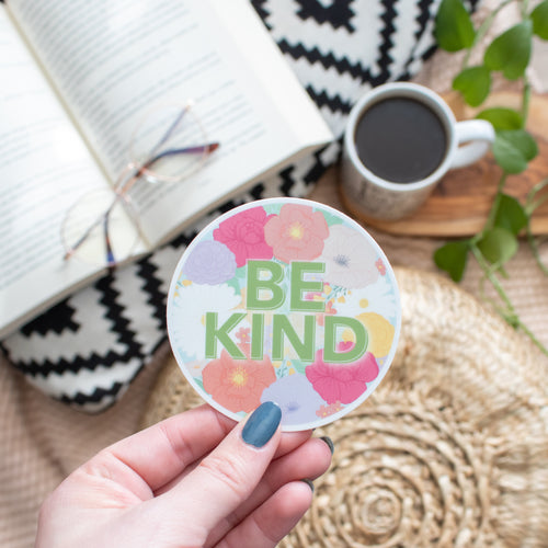 Be Kind - Vinyl Sticker