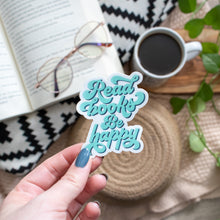 Read Books Be Happy - TEAL - Vinyl Sticker