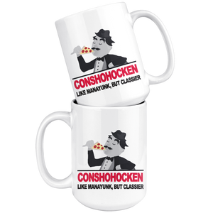 Conshohocken. Like Manayunk, but classier mug!