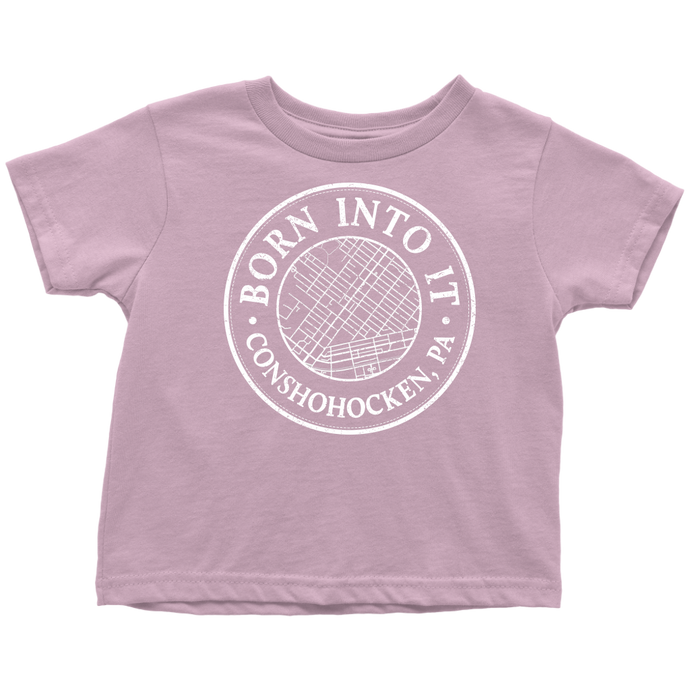 Born Into It - Conshohocken - Toddler T-Shirt