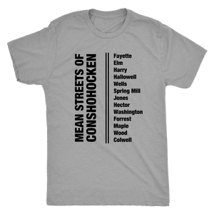 Mean Streets of Conshohocken T-Shirt