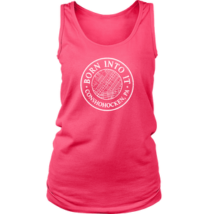 Born Into It - Conshohocken - Womens Tank