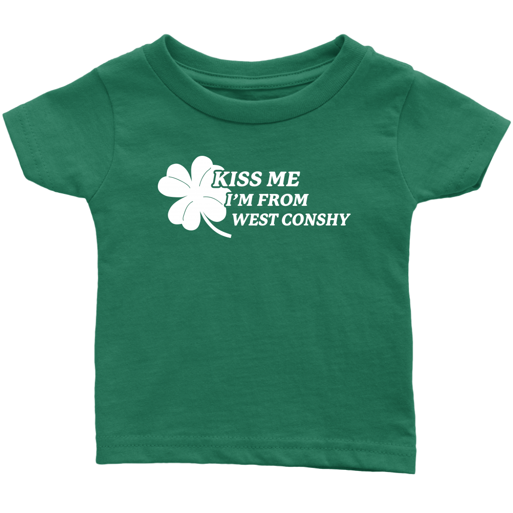 Kiss Me I'm From West Consy Infant T-Shirt