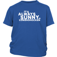 It's Always Sunny in Conshohocken Youth T-Shirt