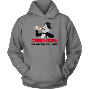 Conshohocken. Like Manayunk, but classier hoodie