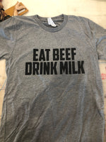 'Eat Beef Drink Milk' Unisex Fit Tee