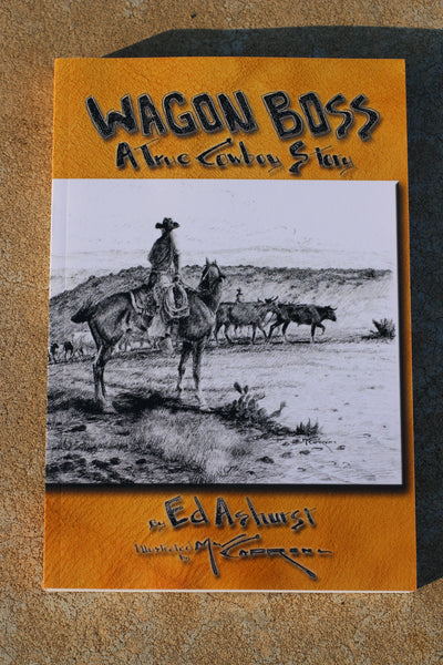 Wagon Boss - A True Cowboy Story