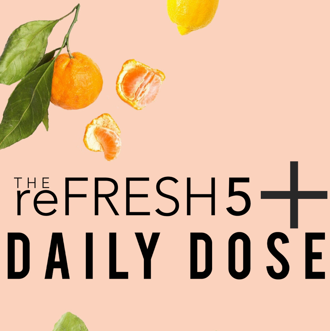 reFRESH 5 Program with Daily Dose