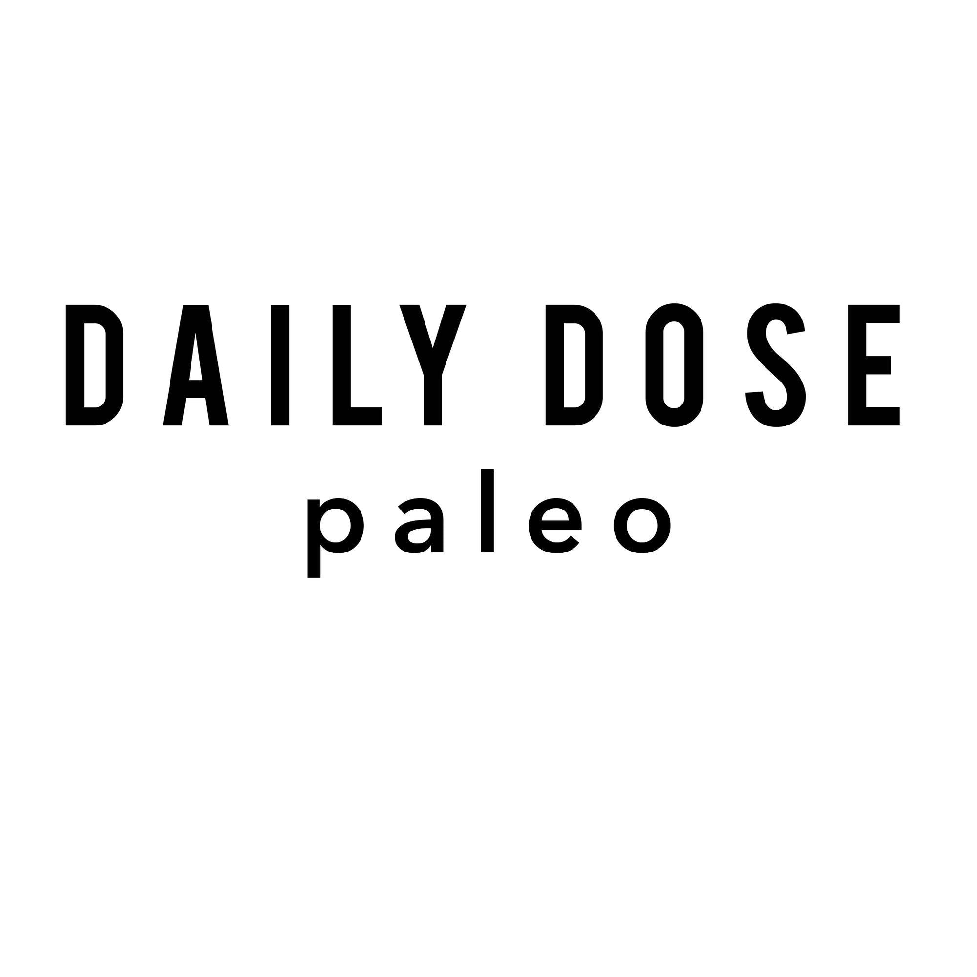 Daily Dose Paleo: Healthy food and habits, every day