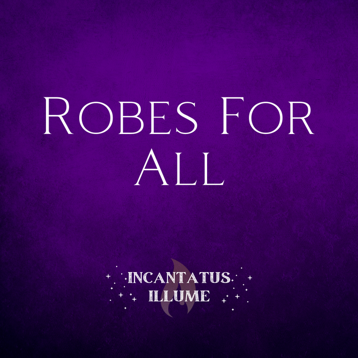 Robes for All