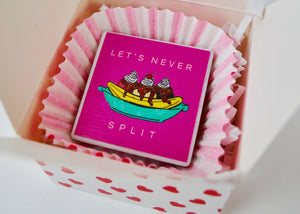 Let's Never Split Tile Magnet