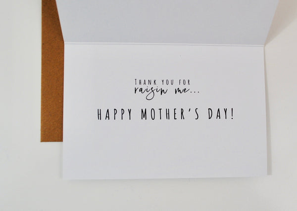 Raisin Me Mother's Day Card