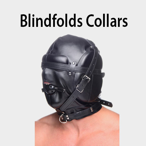 Blindfolds, Collars, and Gags