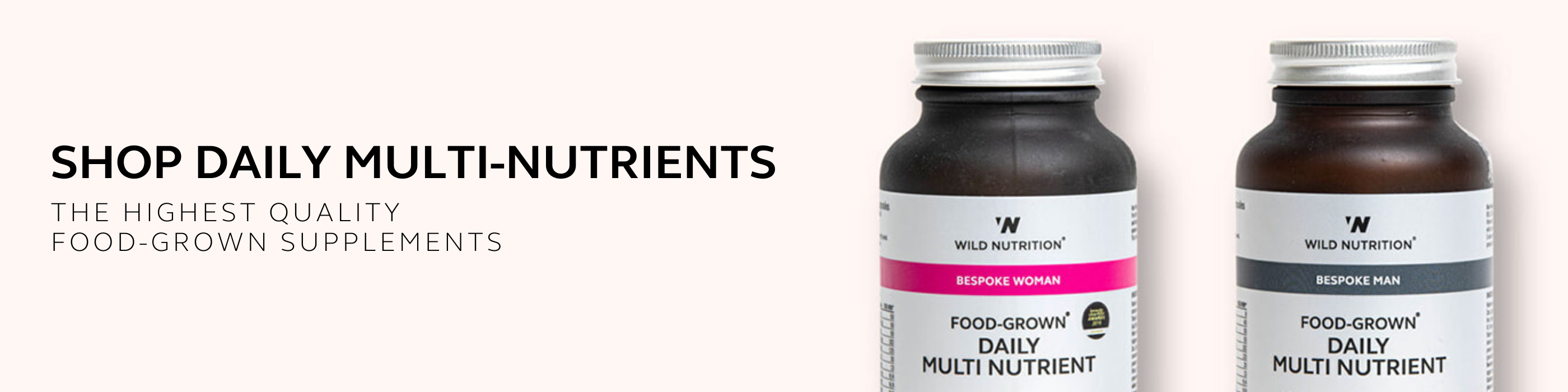 Shop Daily Multi-Nutrients | Wild Nutrition Food-Grown supplements