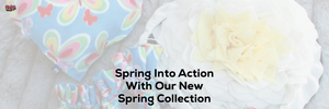 Spring Into Action With Our New Spring Collection