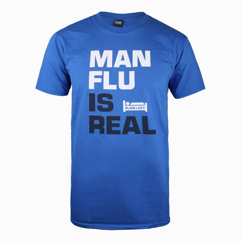 Plain Lazy Plain Lazy - Man Flu is Real Royal Blue Mens T Shirt