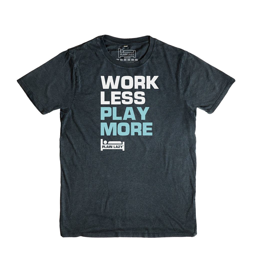 Plain Lazy Plain Lazy - Work Less Play More Dark Heather Classic Mens T Shirt