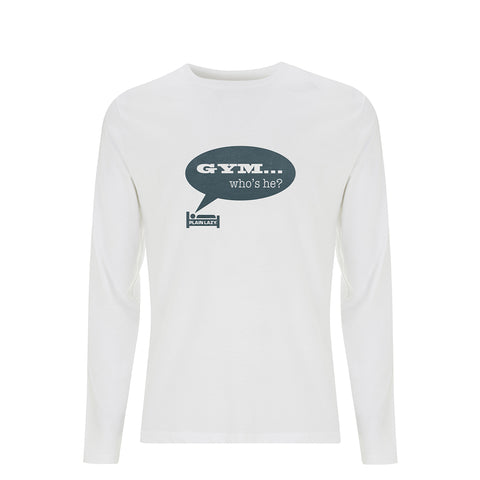Plain Lazy Plain Lazy - Gym Who's He? White Mens Organic Long Sleeve T Shirt