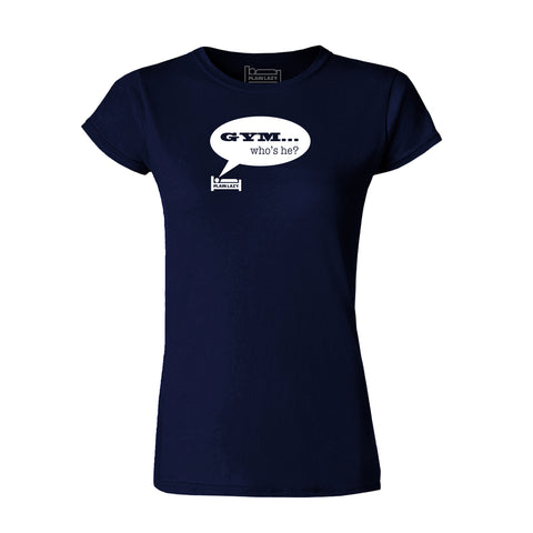 Plain Lazy Plain Lazy - Gym Who's He Navy Classic Womens T Shirt
