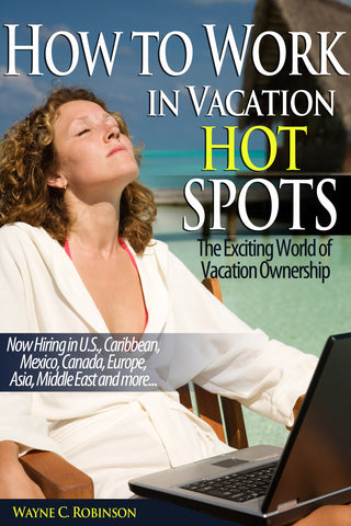 how to work in vacation hot spots by wayne c. robinson