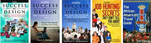 WAYNE C. ROBINSON, JOB HUNTING SECRETS PACKAGE