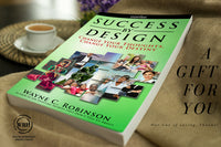 success by design book by Wayne C. Robinson, one of the best motivational speakers in asia