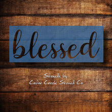 Load image into Gallery viewer, Blessed word reusable craft stencil, sign making stencil, washable stencil, farmhouse stencil, diy home decor stencil
