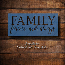 Load image into Gallery viewer, Reusable stencil, Family forever and always stencil, craft stencil for sign making, family stencil, fabric stencil, farmhouse stencil,