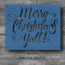 Load image into Gallery viewer, Merry Christmas Ya'll stencil, Christmas Stencil, Reusable 7mil mylar Stencil, country christmas stencil, southern christmas, diy craft - Cedar Creek Stencil Co.