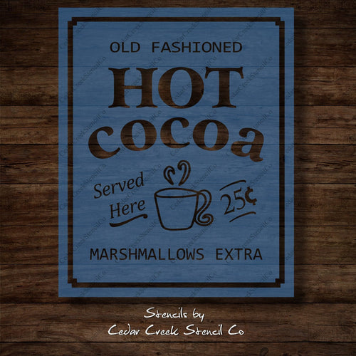 Hot Cocoa Christmas Stencil, Old Fashioned Cocoa stencil, reusable stencil, winter stencil, Kitchen stencil, Vintage sign making stencil - Cedar Creek Stencil Co.