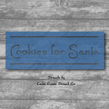 Load image into Gallery viewer, Cookies for Santa stencil, Christmas Stencil, Holiday Stencil, Reusable 7mil Mylar Stencil, DIY Christmas kids craft, sign making stencil - Cedar Creek Stencil Co.