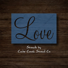Load image into Gallery viewer, Love Word Stencil, Love Stencil,  Valentines Day Stencil, reusable stencil, washable stencil, craft stencil for sign making, Wedding Stencil - Cedar Creek Stencil Co.
