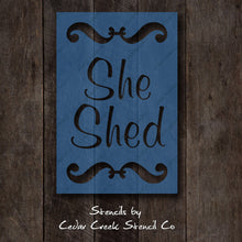Load image into Gallery viewer, She Shed Stencil, Womens craft stencil, Craft Room Stencil, Reusable Mylar Stencil, Stencil for sign making, Craft stencil - Cedar Creek Stencil Co.
