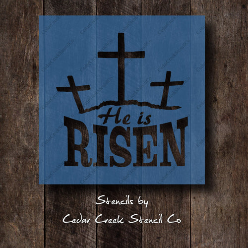 He is Risen stencil, Easter Stencil, reusable mylar stencil, Cross stencil, Jesus Stencil, Christian Stencil, craft stencil - Cedar Creek Stencil Co.