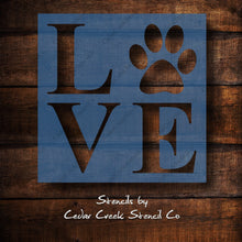 Load image into Gallery viewer, Pet Stencil, Paw Print Stencil, Love with Paw print, Reusable craft Stencil, Dog stencil, Cat stencil, animal stencil, sign making stencil - Cedar Creek Stencil Co.